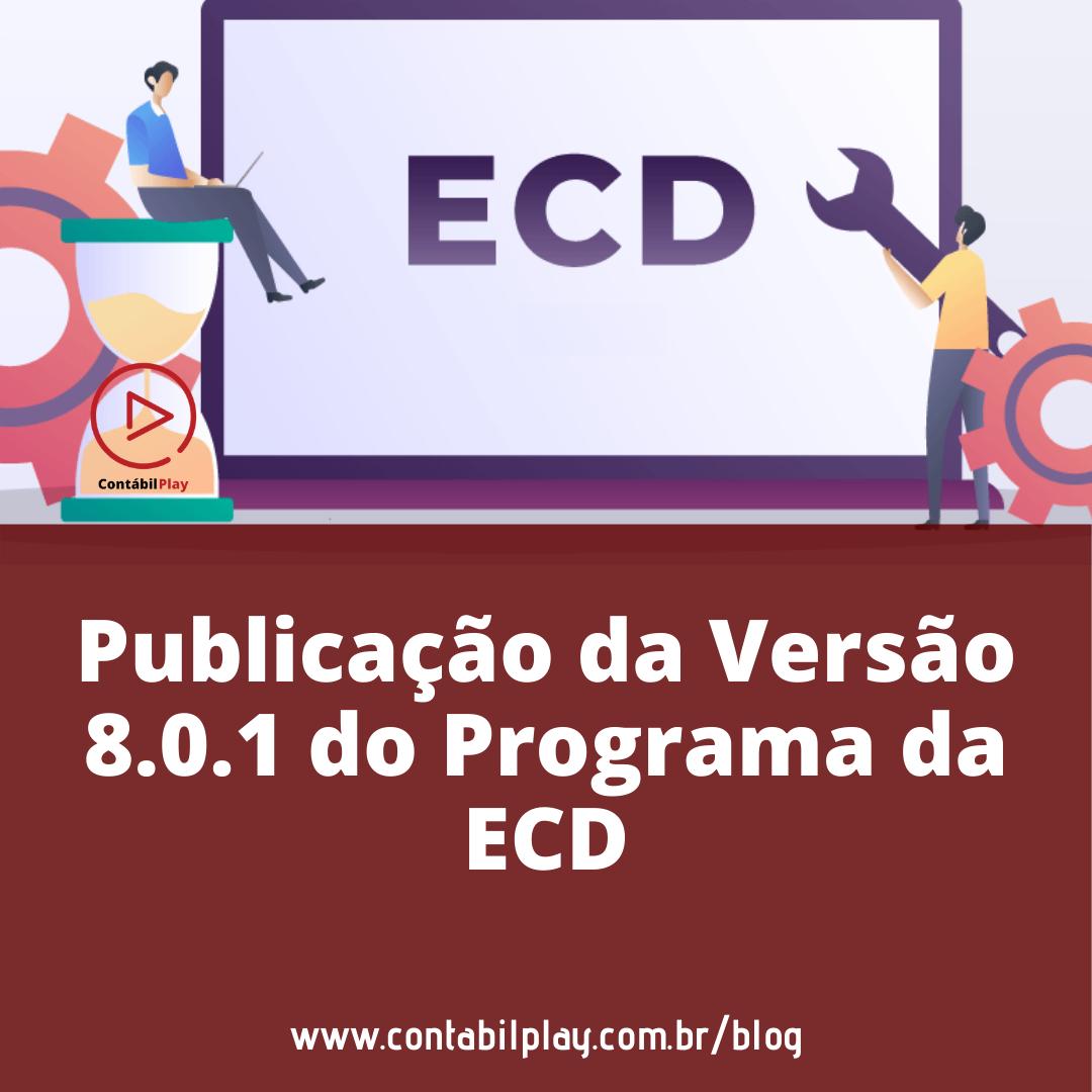 Publicação da Versão 8.0.1 do Programa da ECD